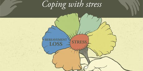 Coping with Stress and Loss  tickets