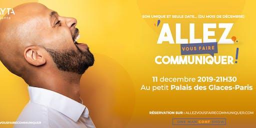 Allez vous faire communiquer ... à Paris