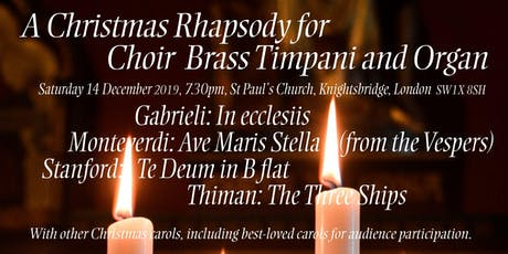 A Christmas Rhapsody for  Choir  Brass Timpani and tickets