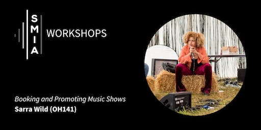 SMIA Workshops: Booking and Promoting Music Shows