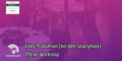 Videoproduktion (mit dem Smartphone)