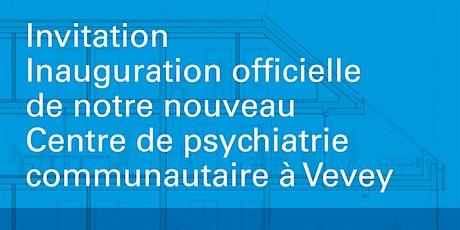 Inauguration officielle - Centre de psychiatrie communautaire - Nant billets