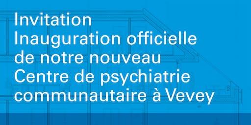 Inauguration officielle - Centre de psychiatrie communautaire - Nant