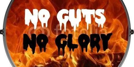 No Guts No Glory