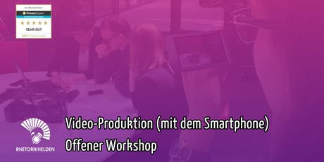 Videoproduktion (mit dem Smartphone) Tickets