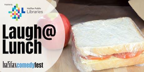 Halifax ComedyFest's Laugh @ Lunch tickets