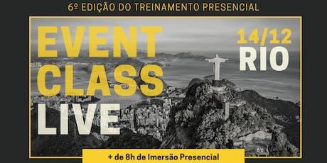 6º EVENT CLASS LIVE no RIO DE JANEIRO ingressos