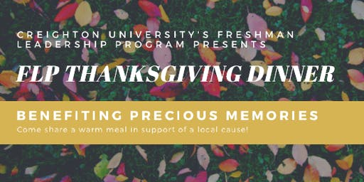 Creighton University Freshman Leadership Program Thanksgiving Dinner