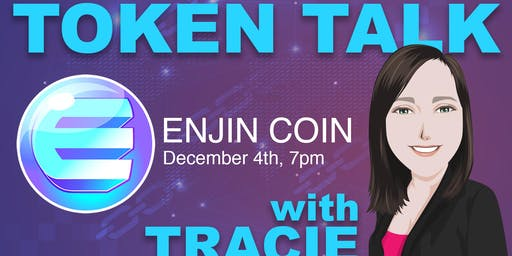 Token Talk With Tracie – Enjin Coin
