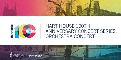 Hart House 100th Anniversary Concert Series: Orchestra Concert tickets