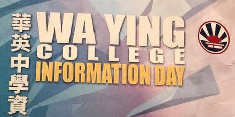 Information Day 2019, Wa Ying College (Internal Test) tickets