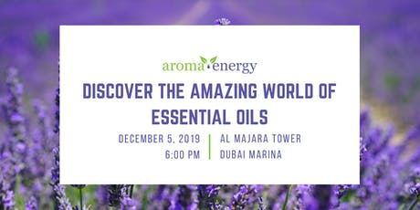 Discover The Amazing World Of Essential Oils tickets