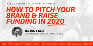 How To Pitch Your Brand & Raise Funding In 2020