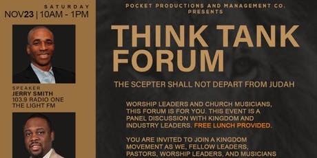 """Think Tank Forum: The Scepter Shall Not Depart From Judah"""" tickets"""