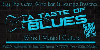 A Taste of Blues | Live Music - The Woodlands & NW Houston