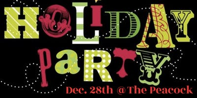 Holiday Party @The Peacock Dec.28th