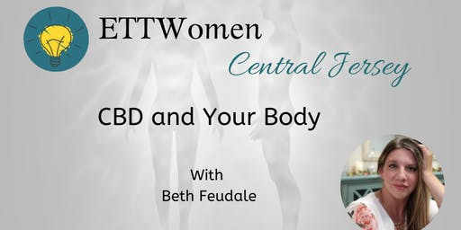 ETTWomen Central Jersey: CBD and Your Body with Beth Feudale
