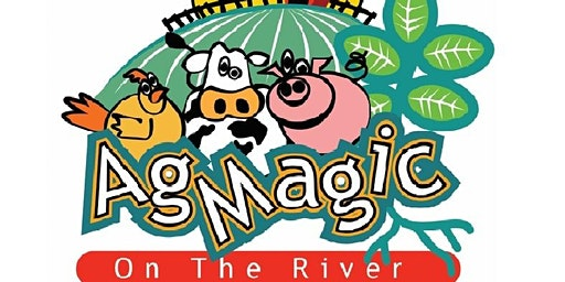AgMagic on the River - Spring 2020 -  Wednesday, May 6, 2020