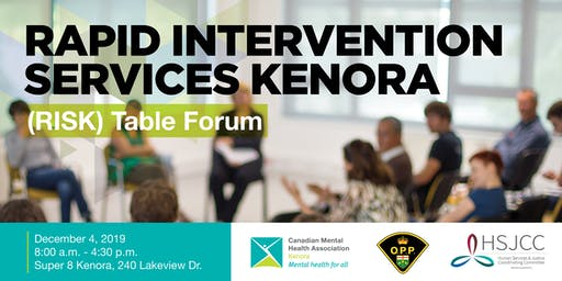 Rapid Intervention Service Kenora (RISK) Table Forum