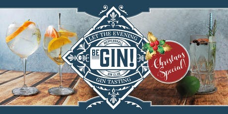 Meppershall Gin Club  Festive Gin Tasting Evening tickets
