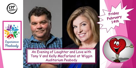 An Evening of Love and Laughter with Tony V & Kelly MacFarland tickets