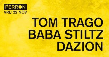 TOM TRAGO, BABA STILTZ, DAZION