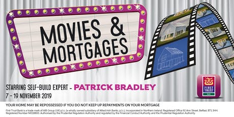 First Trust Bank presents MOVIES & MORTGAGES  tickets