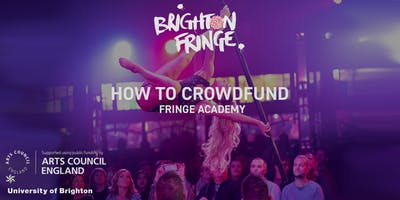 Fringe Academy: How to Crowdfund