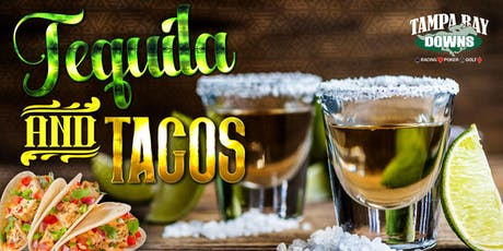 Tequila & Tacos tickets
