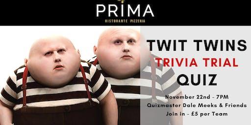 Twit Twins Trivia Trial Quiz