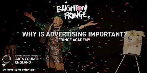 Fringe Academy: Why is Advertising Important?