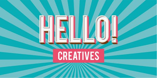 Hello ! Creatives
