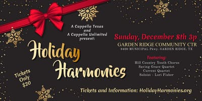 Holiday Harmonies with A ******** Texas