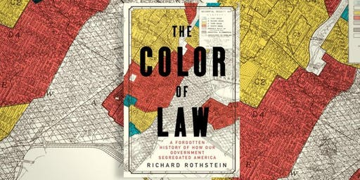 "Lecture by Richard Rothstein, ""THE COLOR OF LAW"""