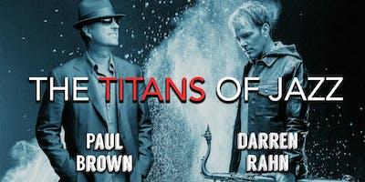 Paul Brown & Darren Rahn