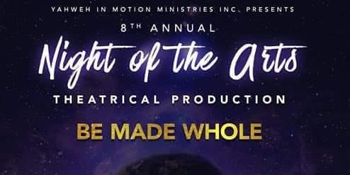 8th Annual Night of the Arts Theatrical Production