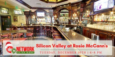 Network After Work Silicon Valley at Rosie McCann's Irish Pub & Restaurant