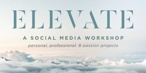 ELEVATE: a social media workshop
