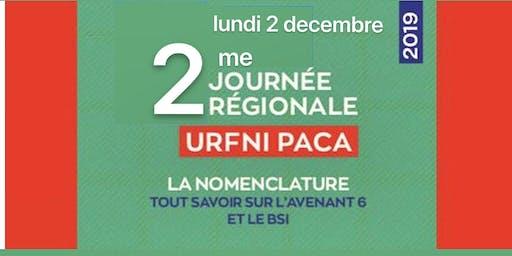 """2me Journée Régionale URFNI PACA: NGAP """"Tout savoir sur l'Avenant 6 et BSI"""""""