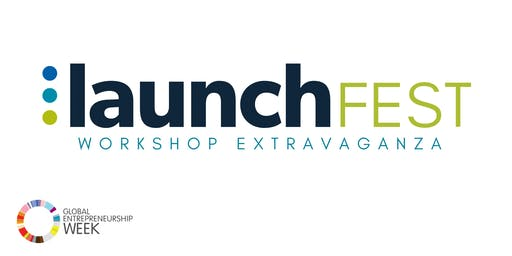 LaunchFEST - DAY 2 - Workshop Extravaganza