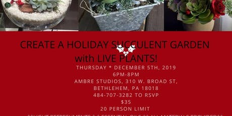 Create a Holiday Succulent Garden tickets
