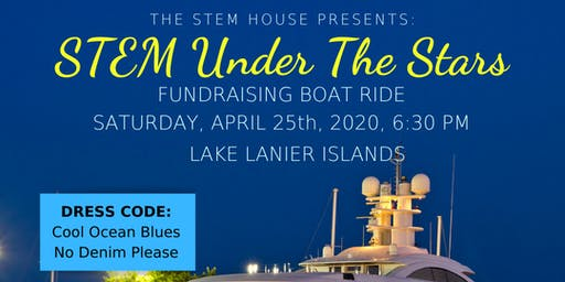 STEM Under The Stars: Scholarship and Youth Programs Fundraising Boat Ride