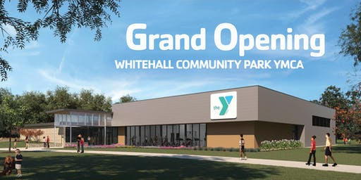 Whitehall Community Park YMCA's Grand Opening