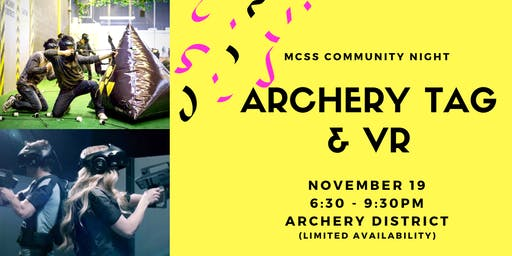 MCSS Community Night: Archery Tag & VR