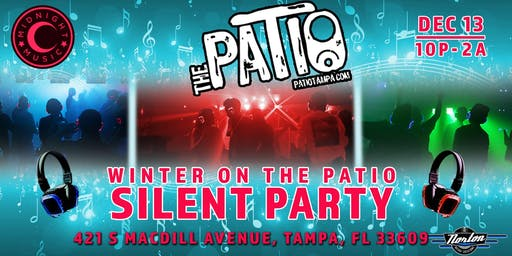 Winter on the Patio Silent Party
