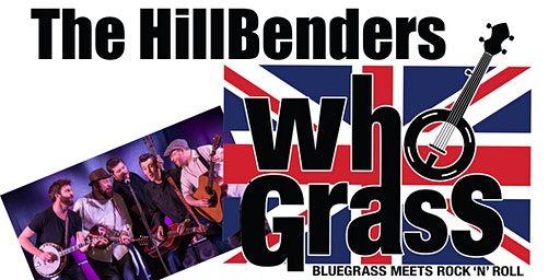 The Hillbenders present WhoGrass