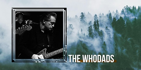 The Whodads tickets