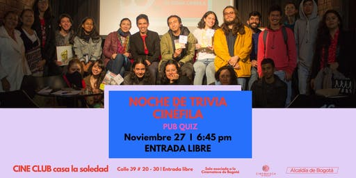 Pub Quiz V.4 Cine Club Casa la Soledad