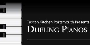 Dueling Pianos at Tuscan Kitchen Portsmouth