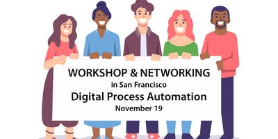 Free Workshop & Networking: Digital Process Automation | November 19